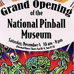 Poster for the National Pinball Museum Grand Opening on December 4, 2010.